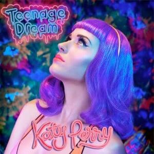 Katy Perry - Teenage Dream (2010)
