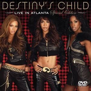 Destiny's Child - Live in Atlanta (2007)