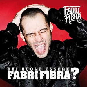Fabri Fibra - Chi Vuole Essere Fabri Fibra? (2009)