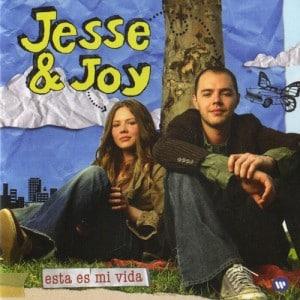 Jesse & Joy - Esta Es Mi Vida (2007)