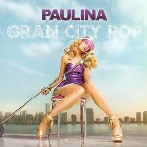 Paulina Rubio - Gran City Pop (2009)