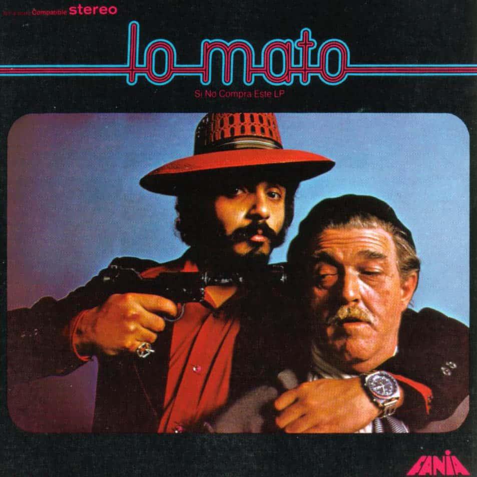Willie Colón – Lo Mato (1973)