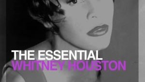Whitney Houston – The Essential (2011)
