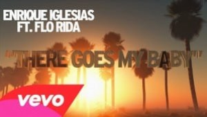 There Goes My Baby – Enrique Iglesias ft. Flo Rida