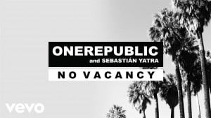 No Vacancy – OneRepublic