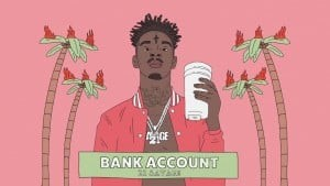 Bank Account – 21 Savage