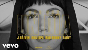 Un Día (One Day) – J. Balvin, Dua Lipa, Bad Bunny, Tainy